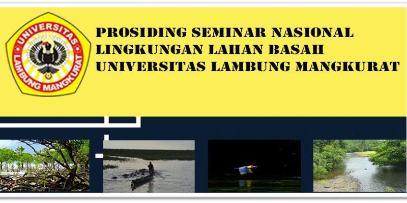 Seminar Nasional Lingkungan Lahan Basah